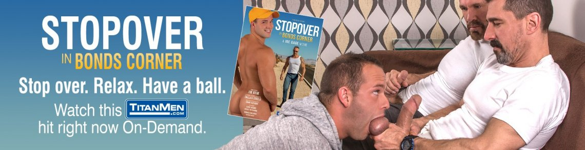 Stream Stopover in Bonds Corners gay porn streaming video from TitanMen.