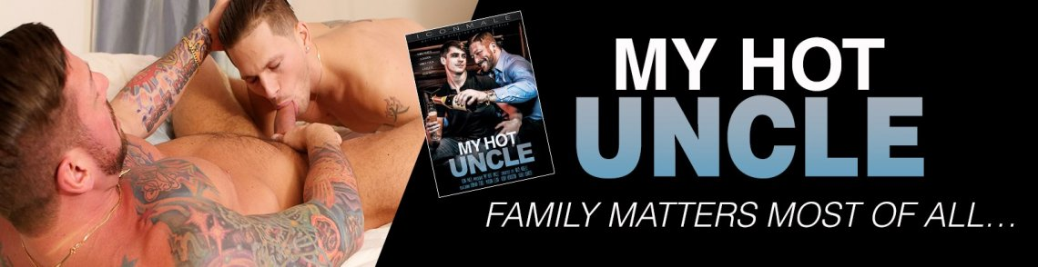 Stream My Hot Uncle gay porn streaming video from Icon Male.