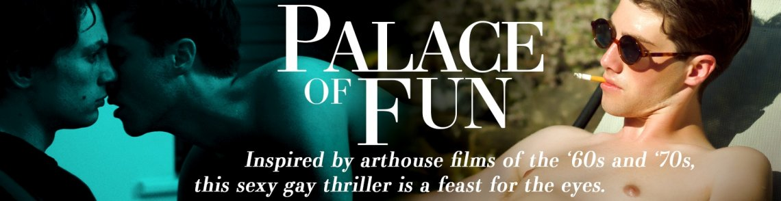 Watch Palace of Fun gay streaming video from TLA Releasing.
