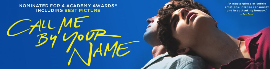 Watch Call Me by Your Name gay cinema DVD from Sony Pictures Home Entertainment.