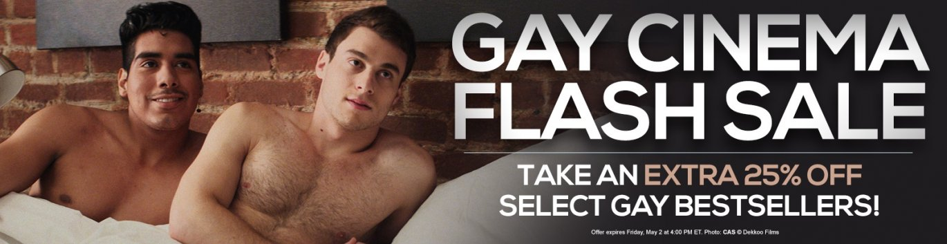 Take an extra 25% off select gay cinema DVDs.