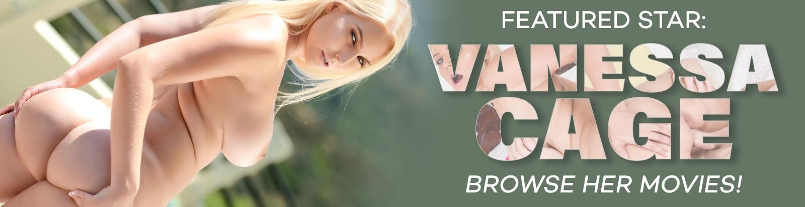 Watch Vanessa Cage porn videos on Unlimited.