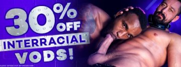 Browse our Interracial VOD Sale today and save 30% off.