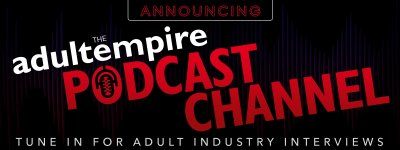 Listen to the new Adult Empire Podcast.