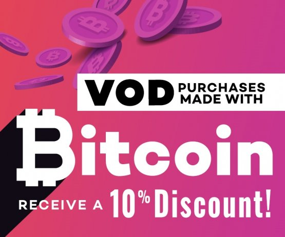 Save 10% on VOD purchases with Bitcoin.