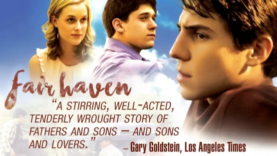 Watch Fair Haven gay cinema streaming video from Breaking Glass Pictures.