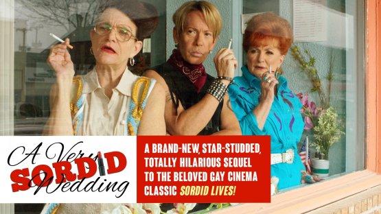 Watch A Very Sordid Wedding gay cinema DVD from Gravitas Ventures.