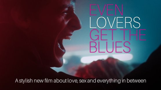 Watch Even Lovers Get the Blues gay cinema streaming video from TLA Releasing.