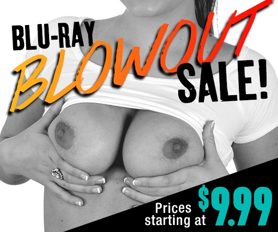 Blu-ray porn movie blowout sale! -Browse Now!