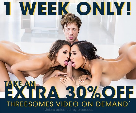 1 week only! Take an extra 30% off Threesome VODs!