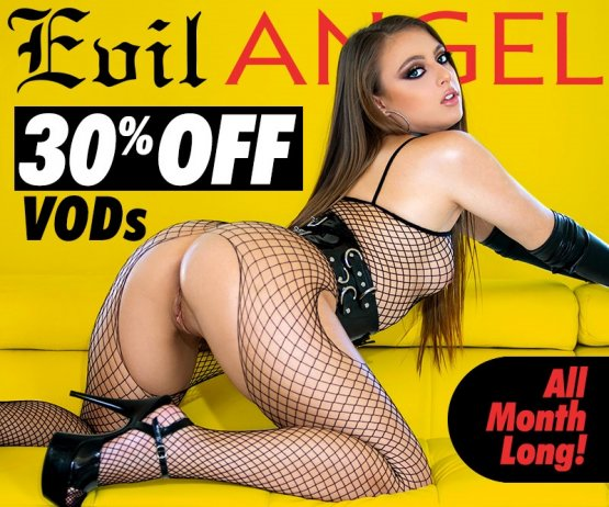 Save 30% on VODs from Evil Angel Video!