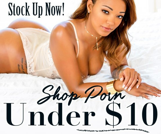 Browse all our porn DVDs under $10.