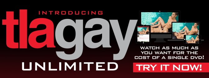 Stream unlimted gay porn at TLAgay Unlimited!