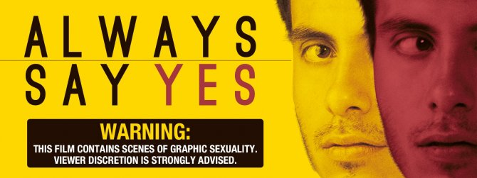 Watch Always Say Yes gay cinema VOD.