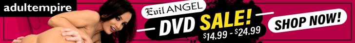 Evil Angel DVD Sale at AdultEmpire!