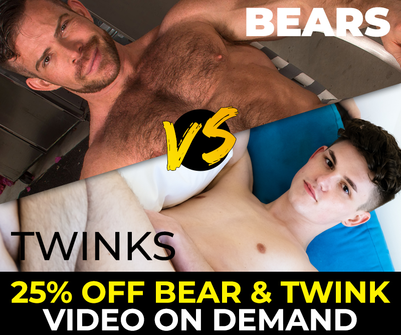 Bears and Twinks VOD Sale!