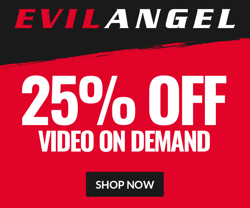 Evil Angel VOD Sale