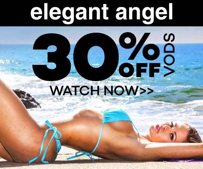 Save 30% on VODs from Elegant Angel!