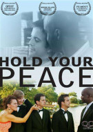 Hold Your Peace