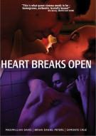 Heart Breaks Open