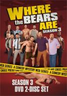 Where The Bears Are: Season 3