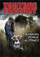 Factory: Depraved Female Hostages