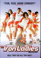 Iron Ladies, The