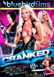 Cranked porn video from Bluebird Films.