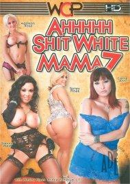 Ahhhhh Shit White Mama 7 Boxcover
