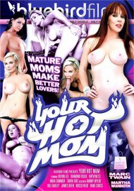 Your Hot Mom porn video from Bluebird Films (AFSC).