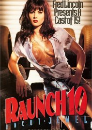 Raunch 10: Uncut Jewel Boxcover