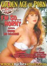 Golden Age Of Porn: I'm So... Horny Boxcover