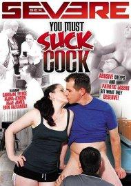 You Must Suck Cock