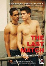 Last Match, The