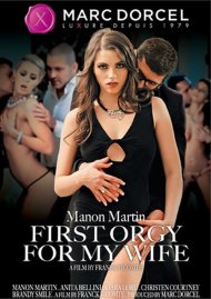 Manon Martin: First Orgy For My Wife Boxcover