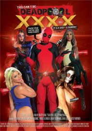 This Can't Be Deadpool XXXX Boxcover