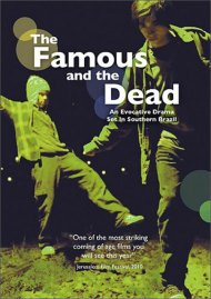 Famous and the Dead, The