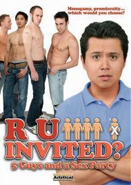 R U Invited? 5 Guys and a Sex Party