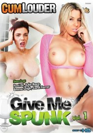 Give Me Spunk Vol. 1 porn video from CumLouder.