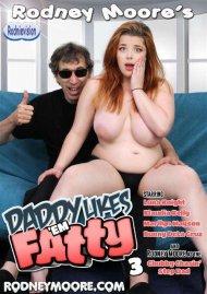 Daddy Likes 'Em Fatty 3 Boxcover