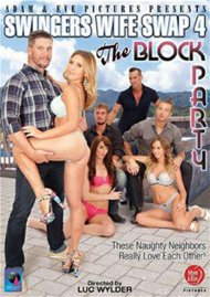 Swingers Wife Swap 4: The Block Party porn video from Adam & Eve.