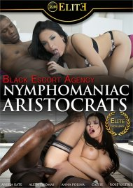 Black Escort Agency: Nymphomaniac Aristocrats Boxcover