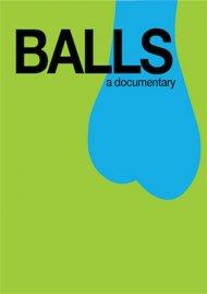 Balls: A Documentary
