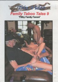 Family Taboo Tales 9: Filthy Family Favors Boxcover