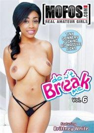 Don't Break Me Vol. 6 Boxcover