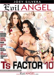 TS Factor 10 porn video from Evil Angel - Joey Silvera.