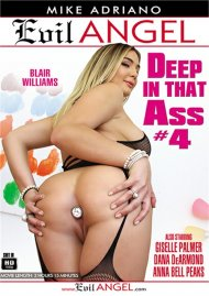 Deep In That Ass #4 porn video from Evil Angel - Mike Adriano.