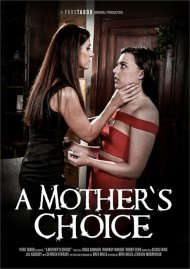 Mother's Choice, A porn video from Pure Taboo.