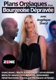 Plans Orgiaques d'une Bourgoise Depravee porn video from Jacquie et Michel Selection.