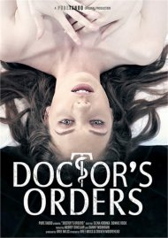 Doctor's Orders porn video from Pure Taboo.